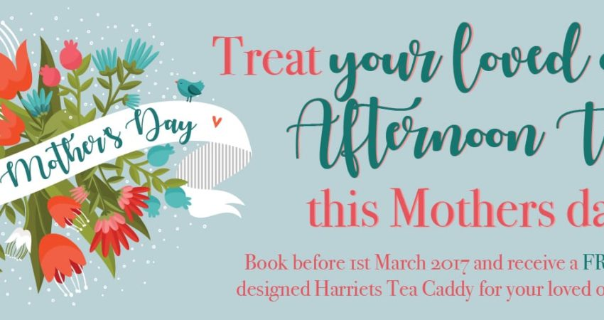 Mothers Day at Harriets – Sunday 26th March